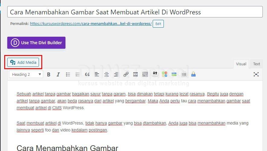Cara Menambahkan Gambar Saat Membuat Artikel Di WordPress